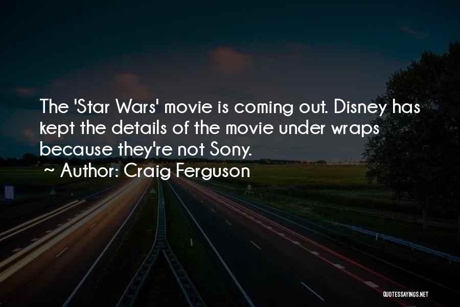 Wish Upon A Star Disney Movie Quotes By Craig Ferguson