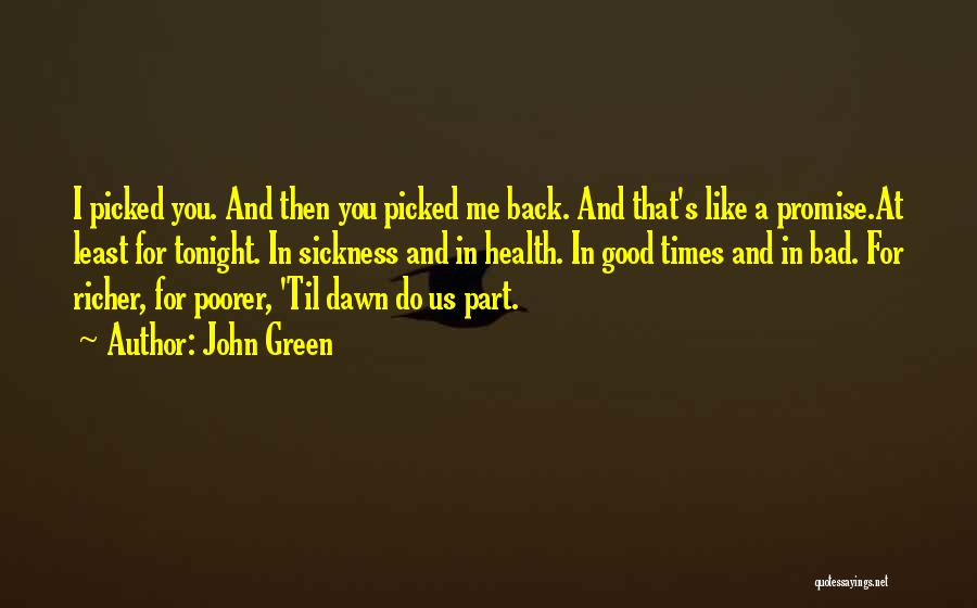 Wish You Good Health Quotes By John Green