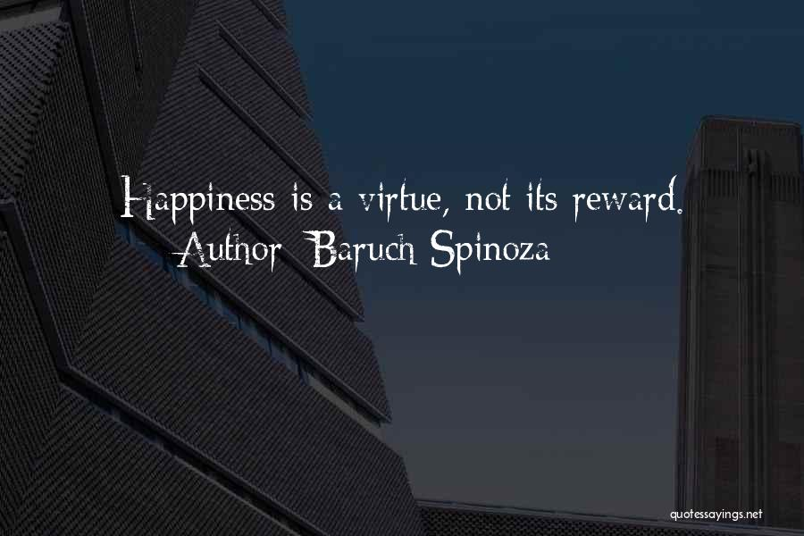 Wish You Nothing But Happiness Quotes By Baruch Spinoza