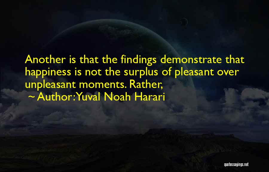 Wish You Nothing But Happiness Quotes By Yuval Noah Harari