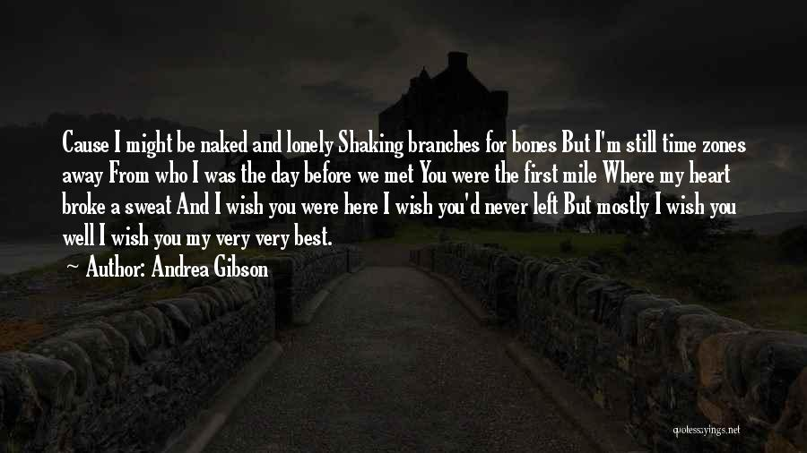 Wish You Well Quotes By Andrea Gibson