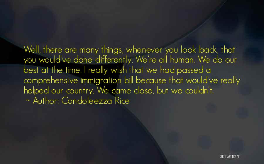 Wish You Well Quotes By Condoleezza Rice