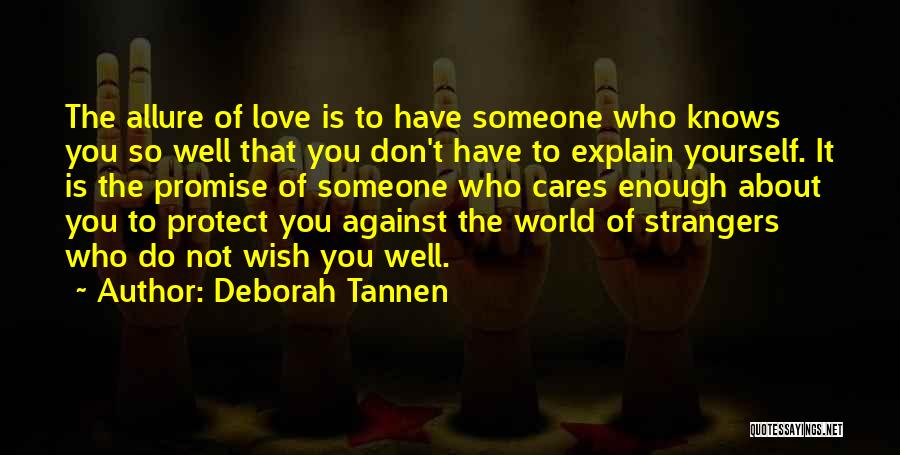 Wish You Well Quotes By Deborah Tannen