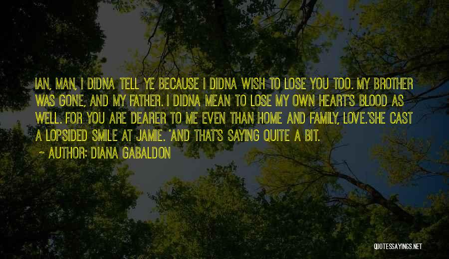 Wish You Well Quotes By Diana Gabaldon