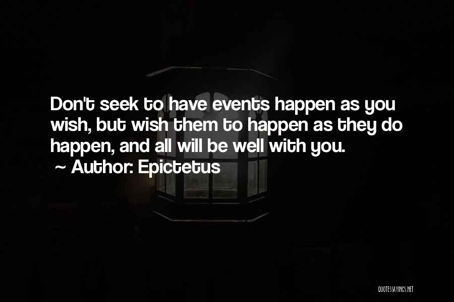 Wish You Well Quotes By Epictetus