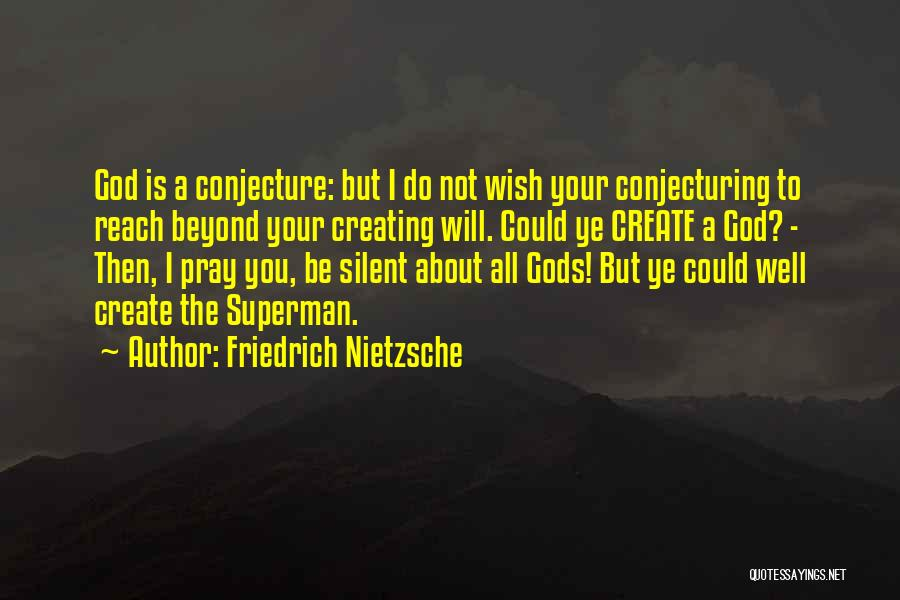 Wish You Well Quotes By Friedrich Nietzsche