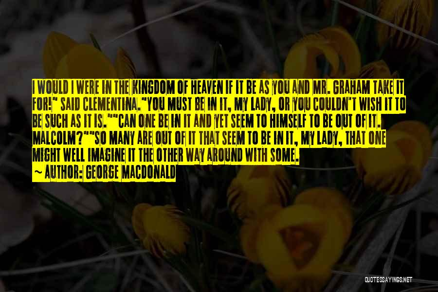 Wish You Well Quotes By George MacDonald