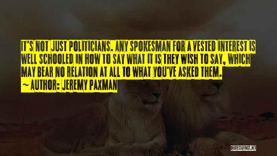 Wish You Well Quotes By Jeremy Paxman