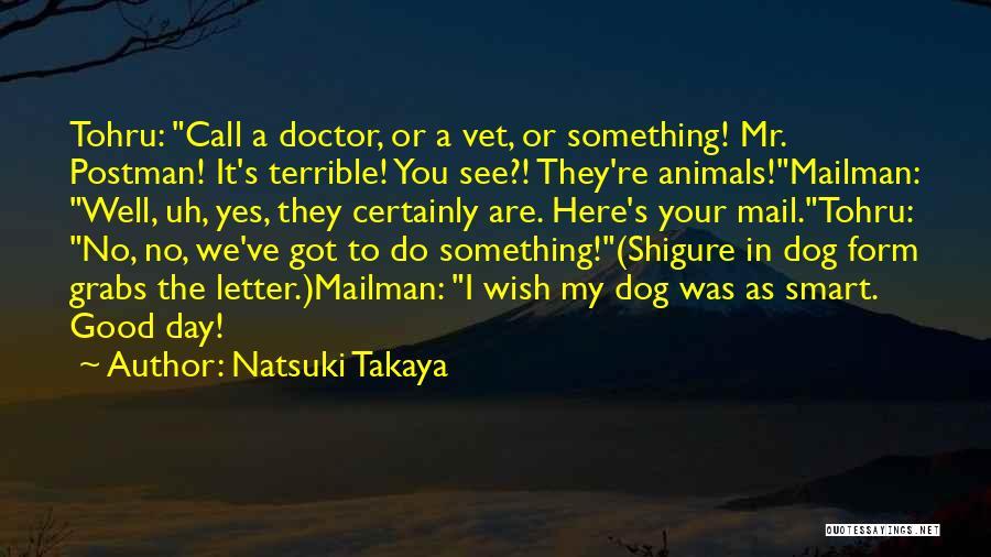 Wish You Well Quotes By Natsuki Takaya