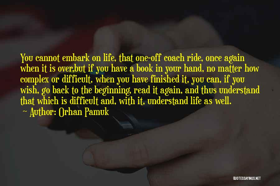 Wish You Well Quotes By Orhan Pamuk