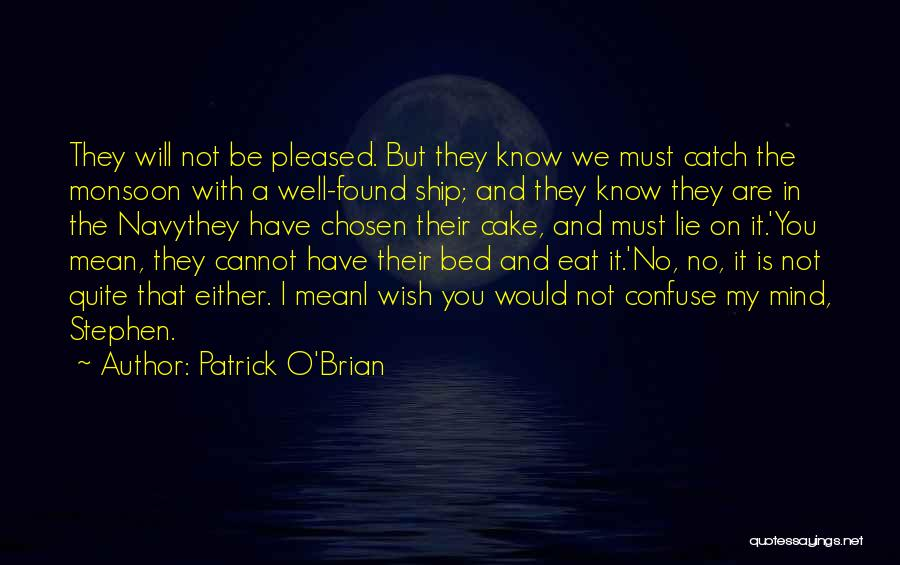 Wish You Well Quotes By Patrick O'Brian