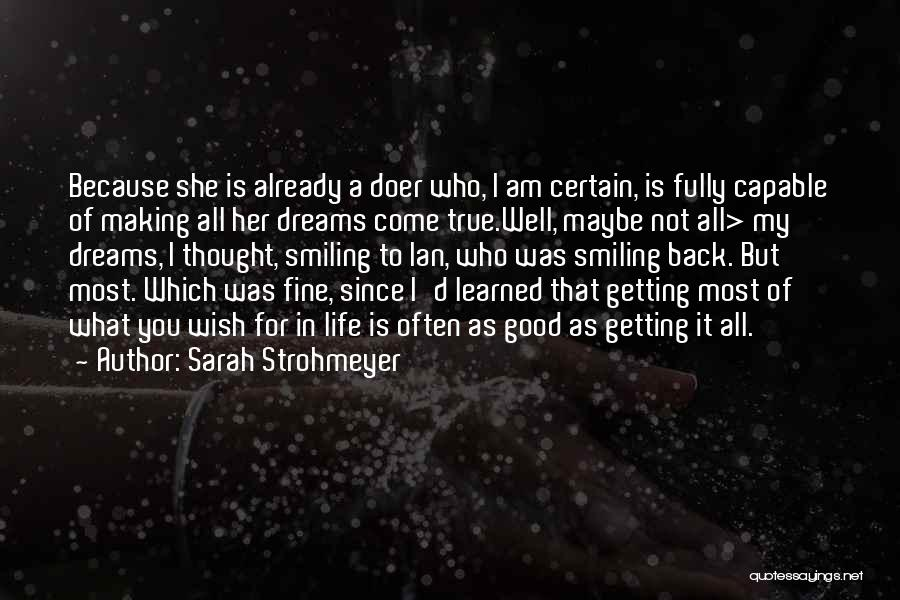 Wish You Well Quotes By Sarah Strohmeyer