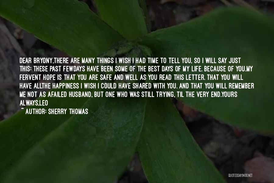 Wish You Well Quotes By Sherry Thomas