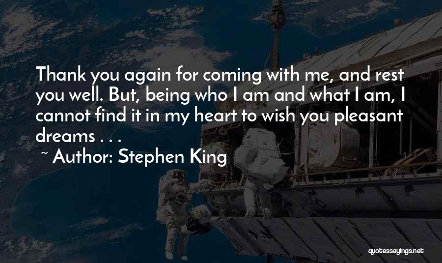 Wish You Well Quotes By Stephen King