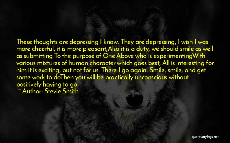 Wish You Well Quotes By Stevie Smith