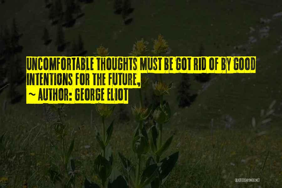 Wishing All The Best For Future Quotes By George Eliot