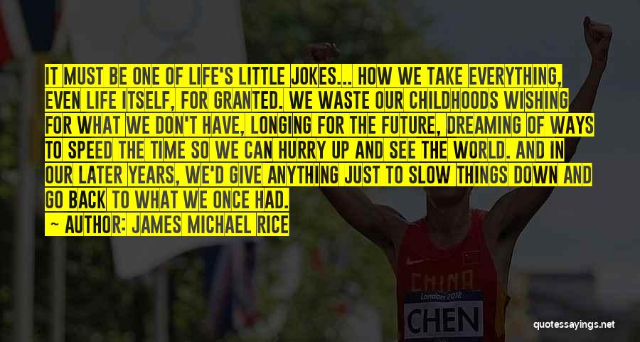 Wishing All The Best For Future Quotes By James Michael Rice