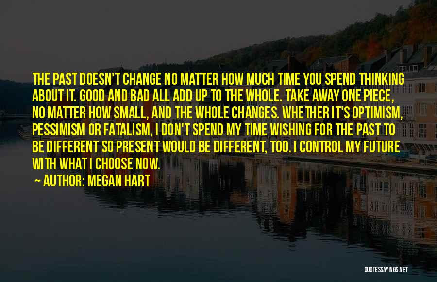 Wishing All The Best For Future Quotes By Megan Hart