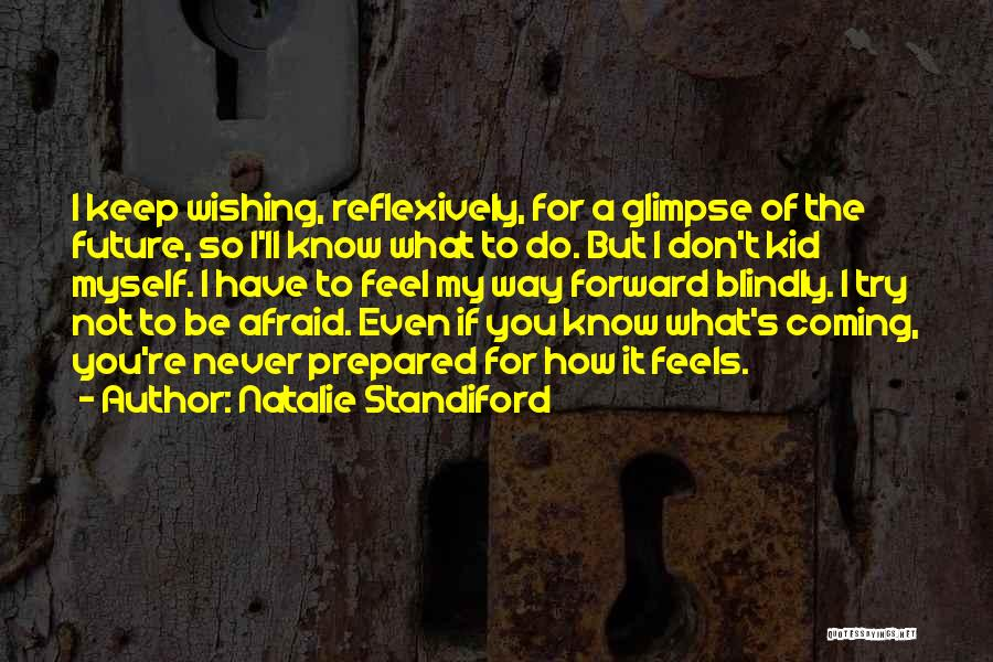 Wishing All The Best For Future Quotes By Natalie Standiford