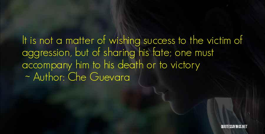 Wishing Death On Someone Quotes By Che Guevara