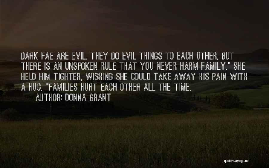 Wishing Death On Someone Quotes By Donna Grant