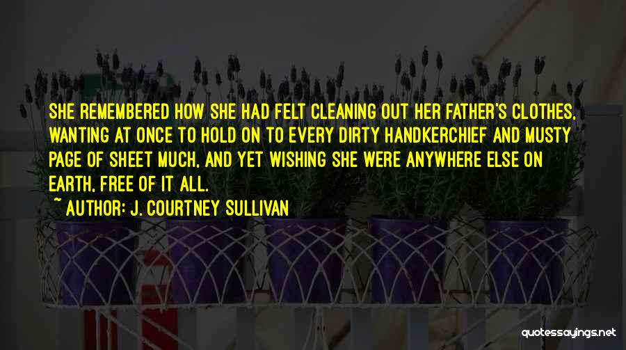 Wishing Death On Someone Quotes By J. Courtney Sullivan