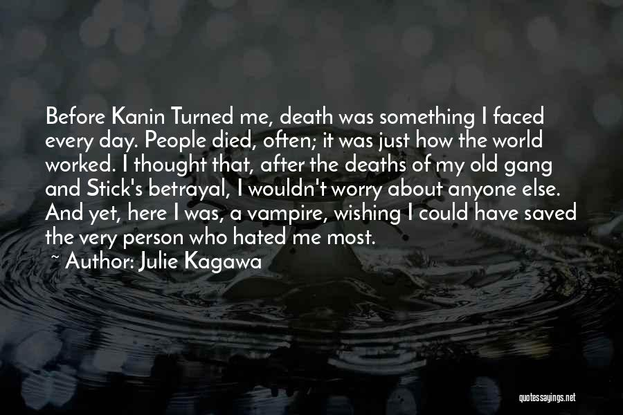 Wishing Death On Someone Quotes By Julie Kagawa