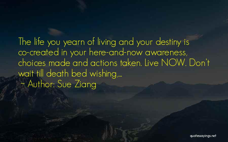 Wishing Death On Someone Quotes By Sue Ziang