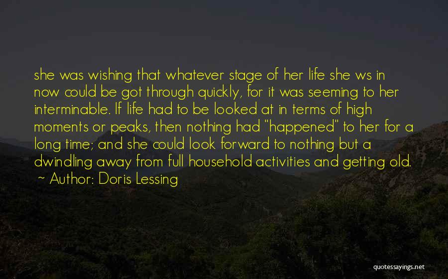 Wishing For More Time Quotes By Doris Lessing