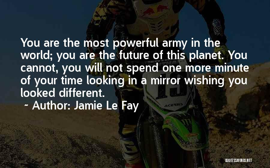 Wishing For More Time Quotes By Jamie Le Fay