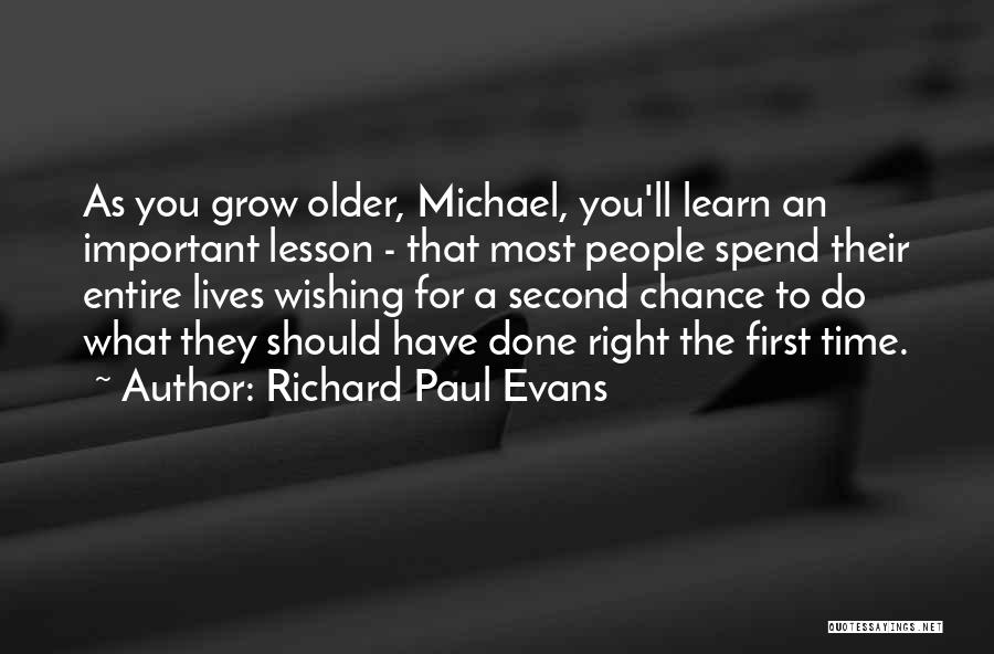 Wishing For More Time Quotes By Richard Paul Evans