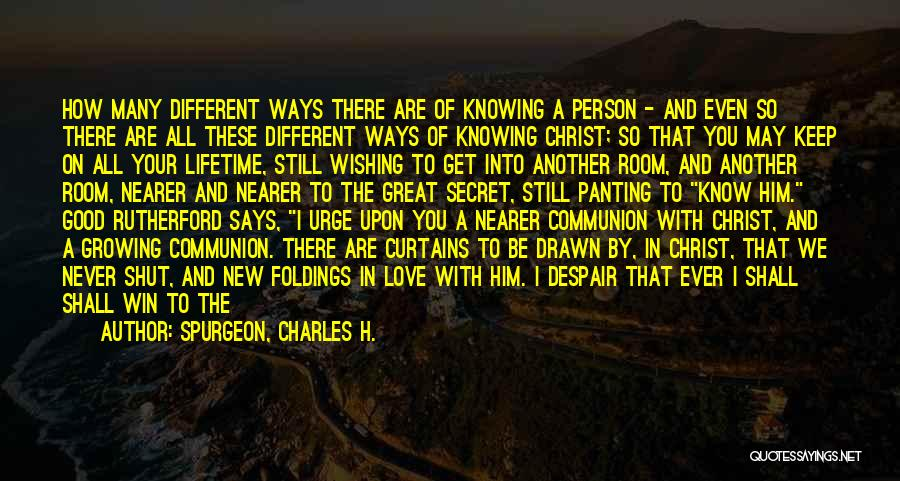 Wishing For More Time Quotes By Spurgeon, Charles H.