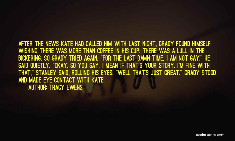 Wishing For More Time Quotes By Tracy Ewens