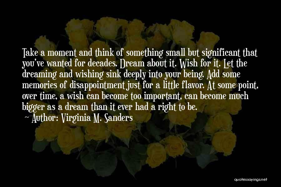 Wishing For More Time Quotes By Virginia M. Sanders