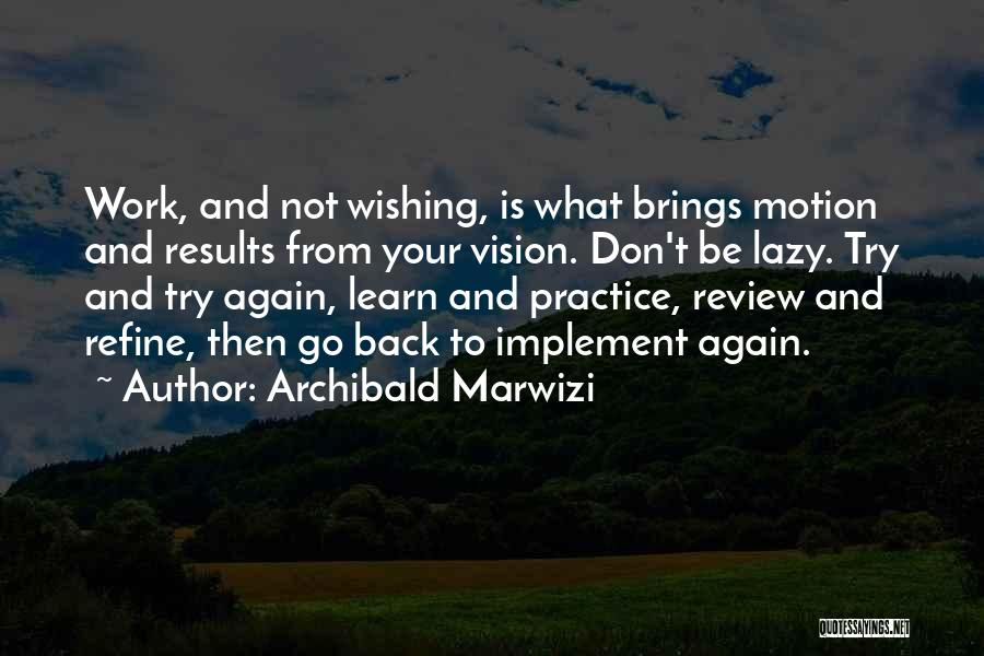 Wishing Success In Life Quotes By Archibald Marwizi