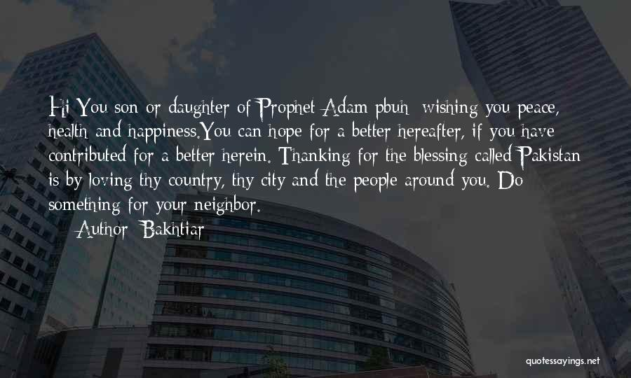 Wishing Things Were Better Quotes By Bakhtiar