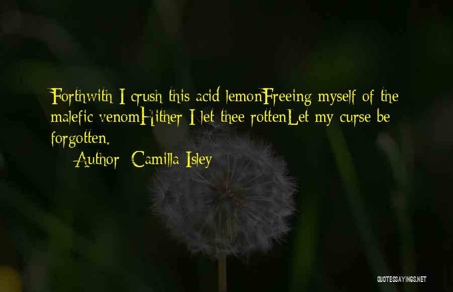 Witchcraft Spells Quotes By Camilla Isley