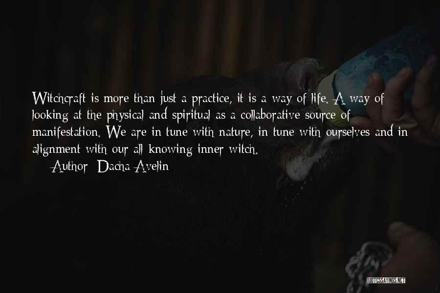 Witchcraft Spells Quotes By Dacha Avelin
