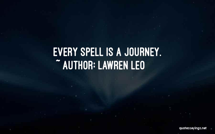 Witchcraft Spells Quotes By Lawren Leo
