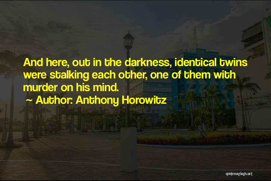 With Each Other Quotes By Anthony Horowitz