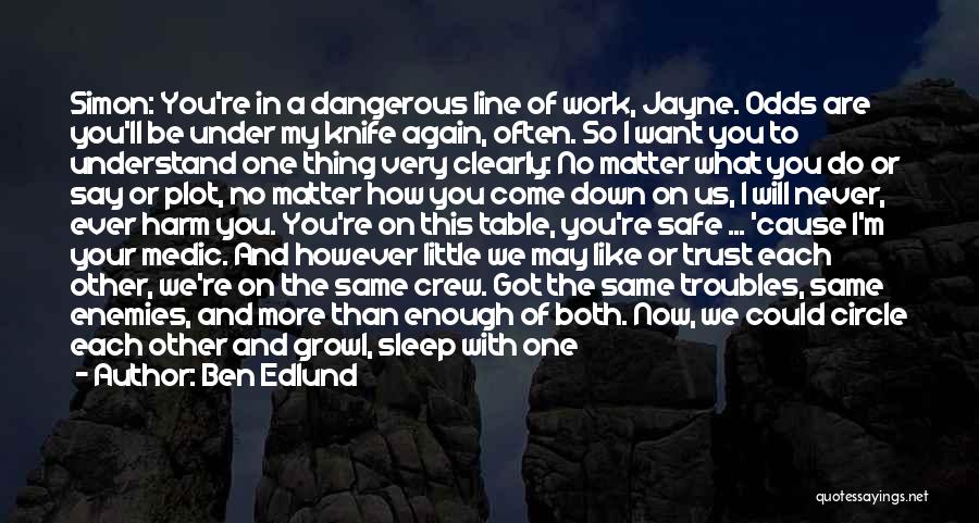 With Each Other Quotes By Ben Edlund