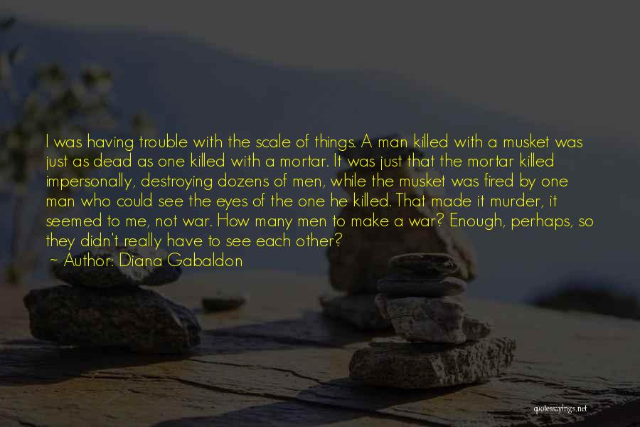 With Each Other Quotes By Diana Gabaldon
