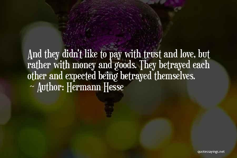 With Each Other Quotes By Hermann Hesse