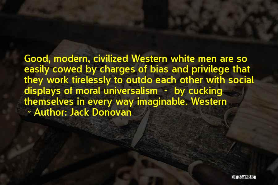 With Each Other Quotes By Jack Donovan