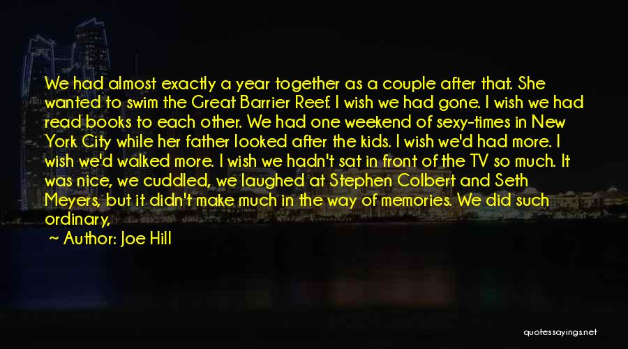 With Each Other Quotes By Joe Hill