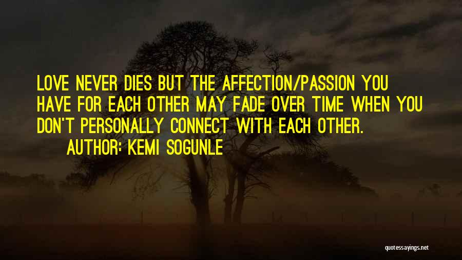 With Each Other Quotes By Kemi Sogunle