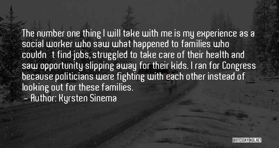 With Each Other Quotes By Kyrsten Sinema