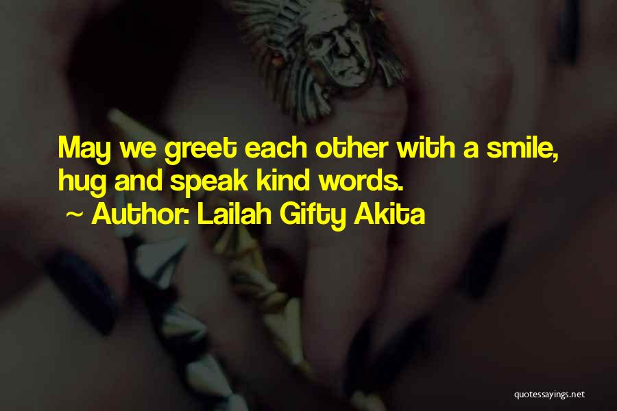 With Each Other Quotes By Lailah Gifty Akita