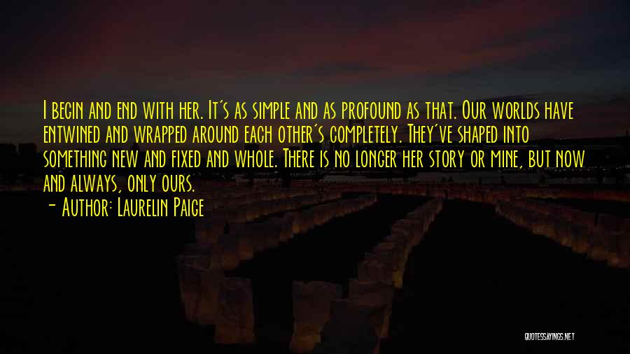 With Each Other Quotes By Laurelin Paige