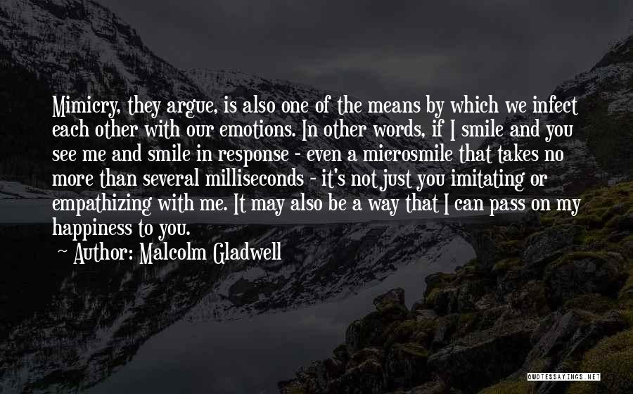 With Each Other Quotes By Malcolm Gladwell